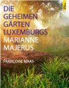 Die geheimen Gaerten Luxemburgs