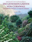 Die geheimen Gaerten von Cornwall