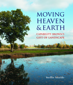 Moving Heaven & Earth-Capability Brown's Gift of Landscape